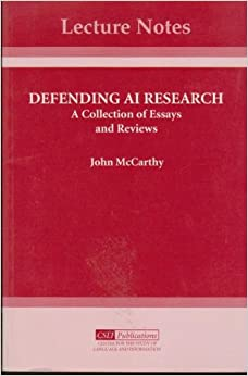 Defending AI Research: A Collection of Essays and Reviews (Lecture Notes)