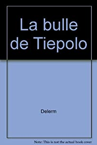 """Afficher """"La bulle de Tiepolo"""""""