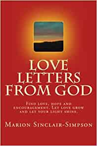 Love Letters From GOD Volume 1 Marion Sinclair Simpson