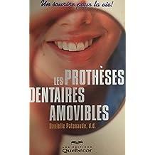 Les Protheses Dentaires Amovibles: Un Sourire pour la Vie