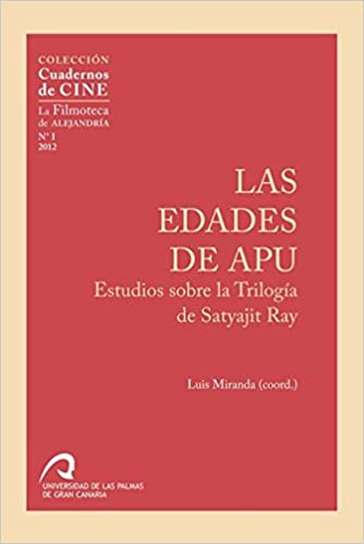 Las edades de Apu: Estudios sobre la Trilogía de Satyajit Ray