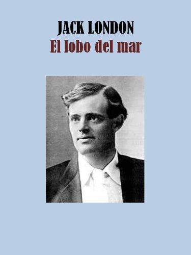 EL LOBO DEL MAR (Spanish Edition)
