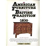 American Furniture and the British Tradition to 1830, John T. Kirk, 0394712684