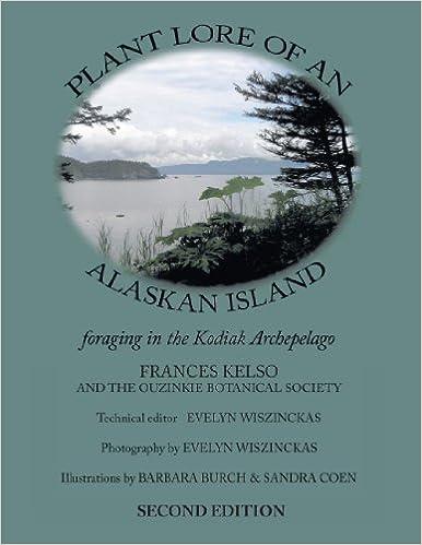 Book Plant Lore of an Alaskan Island: Foraging in the Kodiak Archepelago