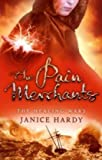 The Pain Merchants (The Healing Wars, Book 1)