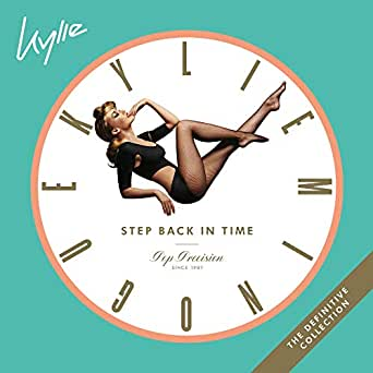 Step Back In Time: The Definitive Collection (Expanded) de Kylie ...