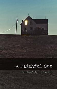 A Faithful Son by [Garvin, Michael]