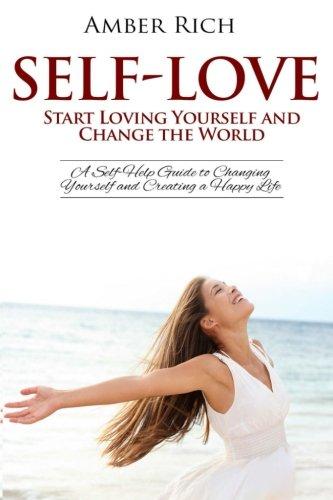 Self Love Yourself Self Help Changing Creating