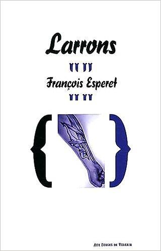 Livre gratuits en ligne Larrons epub pdf