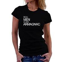 Real men love Armagnac Women T-Shirt