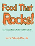 Food That Rocks!, Rd Carrie Maharajh Msc, 1425952437