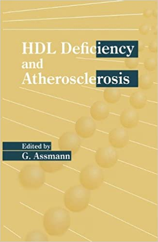 HDL Deficiency and Atherosclerosis: Proceedings of a Symposium on 'HDL Deficiency and Atherosclerosis' Held in Munster, Germany, September 7, 1994 (Developments in Cardiovascular Medicine)