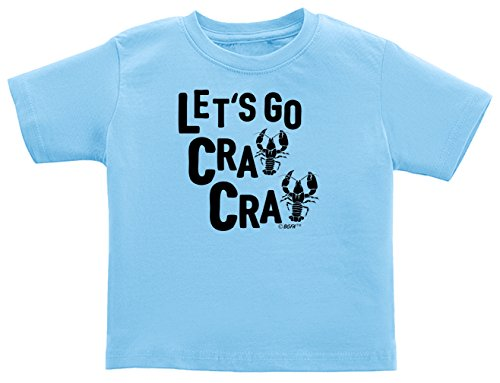 Funny Baby Gifts Funny Baby Shirts Let's Go Cray Cute Crawfish Mardis Gras Infant T-Shirt 12 Months Light Blue