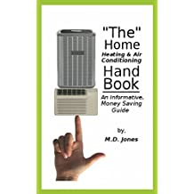 """""""The"""" Home Heating & Air Conditioning Handbook"""