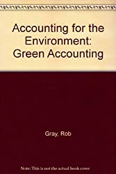 Accounting for the Environment: Green Accounting