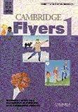 Cambridge Flyers 1, University of Cambridge Local Examinations Syndication Staff, 0521659027