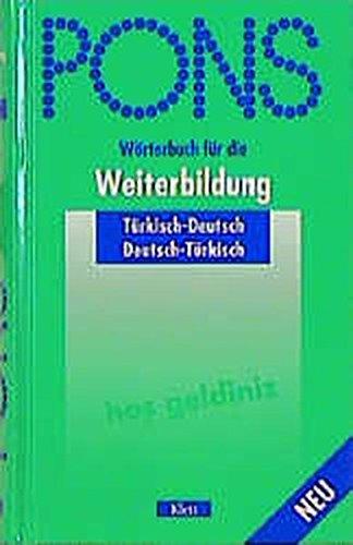 PONS Wörterbuch für die Weiterbildung, Türkisch-Deutsch, Deutsch-Türkisch