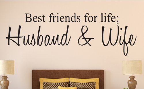 Amazoncom Best Friends For Life Husband And Wife Quote Wall Decal