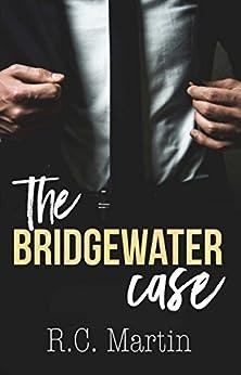 The Bridgewater Case by [Martin, R.C. ]