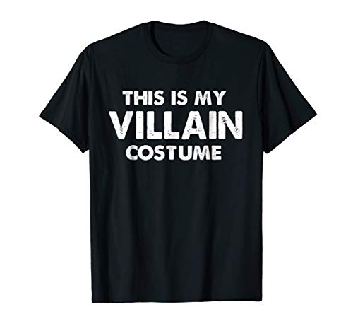 This Is My Villain Costume T-Shirt Funny Halloween Joke Gift -