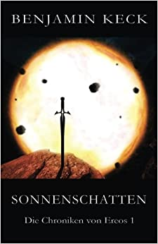 Book Sonnenschatten: Die Chroniken von Ereos 1: Volume 1