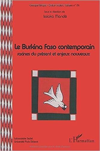 Livres gratuits Burkina Faso Racine (Mande) Contemporain du Present et Enjeux Nouveaux epub pdf