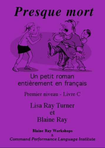 By Blaine Ray Presque Mort (French Edition)