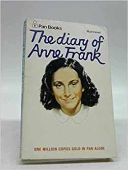 The Diary of a Young Girl : Anne Frank
