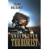 Undercover Terrorist: A Matt Knight Thriller