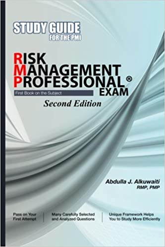 STUDY GUIDE For The PMI RISK MANAGEMENT