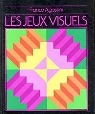 Les jeux visuels par Franco Agostini