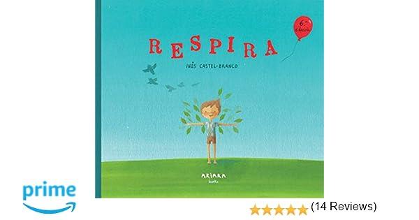 Respira (Akialbum): Amazon.es: Inês Castel-Branco: Libros