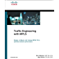Traffic Engineering with MPLS (Networking Technology)