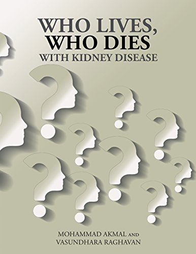 Who Lives, Who Dies with Kidney Disease by [Akmal, Mohammad, Raghavan, Vasundhara]