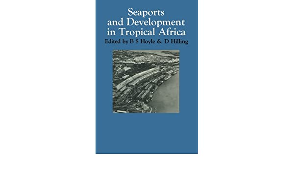 seaports and development hoyle b s