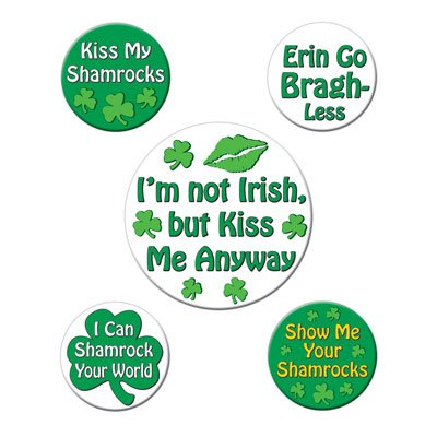 St Patrick's Humorous Saying Party Buttons (asstd designs)    (5/Pkg) - Humorous Button