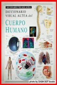 Cuerpo humano - diccionario visual (Diccionarios Visuales Altea-Visual   Dictionary) por Maria Puncel