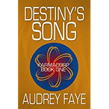 Destiny's Song (The Fixers of KarmaCorp Book 1)