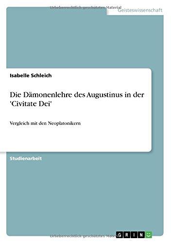 Download Die Dämonenlehre des Augustinus in der 'Civitate Dei' (German Edition) PDF