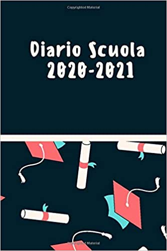 Diario Scuola 2020 2021: Agenda Scolastica 2020 2021, Planner