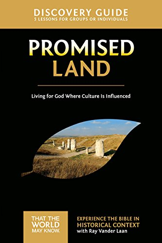 Promised Land Discovery Guide: Living for God Where Culture Is Influenced (That the World May Know)
