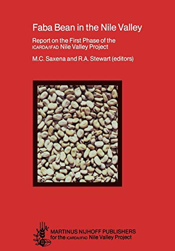 Faba Bean in the Nile Valley: Report on the First Phase of the ICARDA/IFAD Nile Valley Project (1979-82)