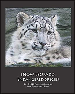 New Species 2020.Snow Leopard 2019 2020 Academic Planner And Engagement Book