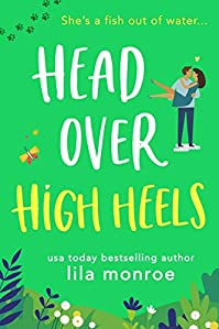 Head Over High Heels by Lila Monroe ebook deal