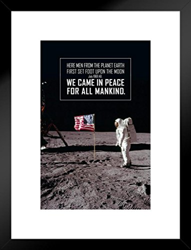 Poster Foundry We Came in Peace for All Mankind Astronaut with Flag on The Moon Matted Framed Wall Art Print 20x26 - Peace Poster Small