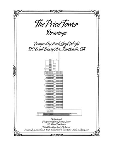The Price Tower Drawings, Designed By Frank Lloyd (Price Tower)