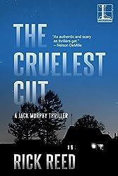 The Cruelest Cut by Rick Reed