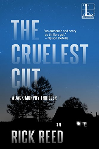 The Cruelest Cut (A Jack Murphy Thriller Book 1)