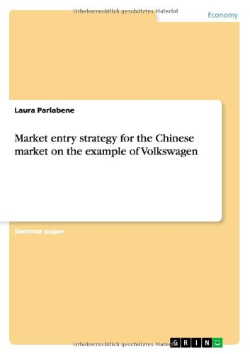 Market entry strategy for the Chinese market on the example of Volkswagen