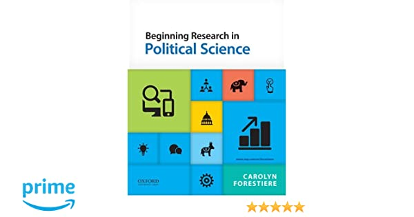 Amazon Beginning Research In Political Science 9780190215965